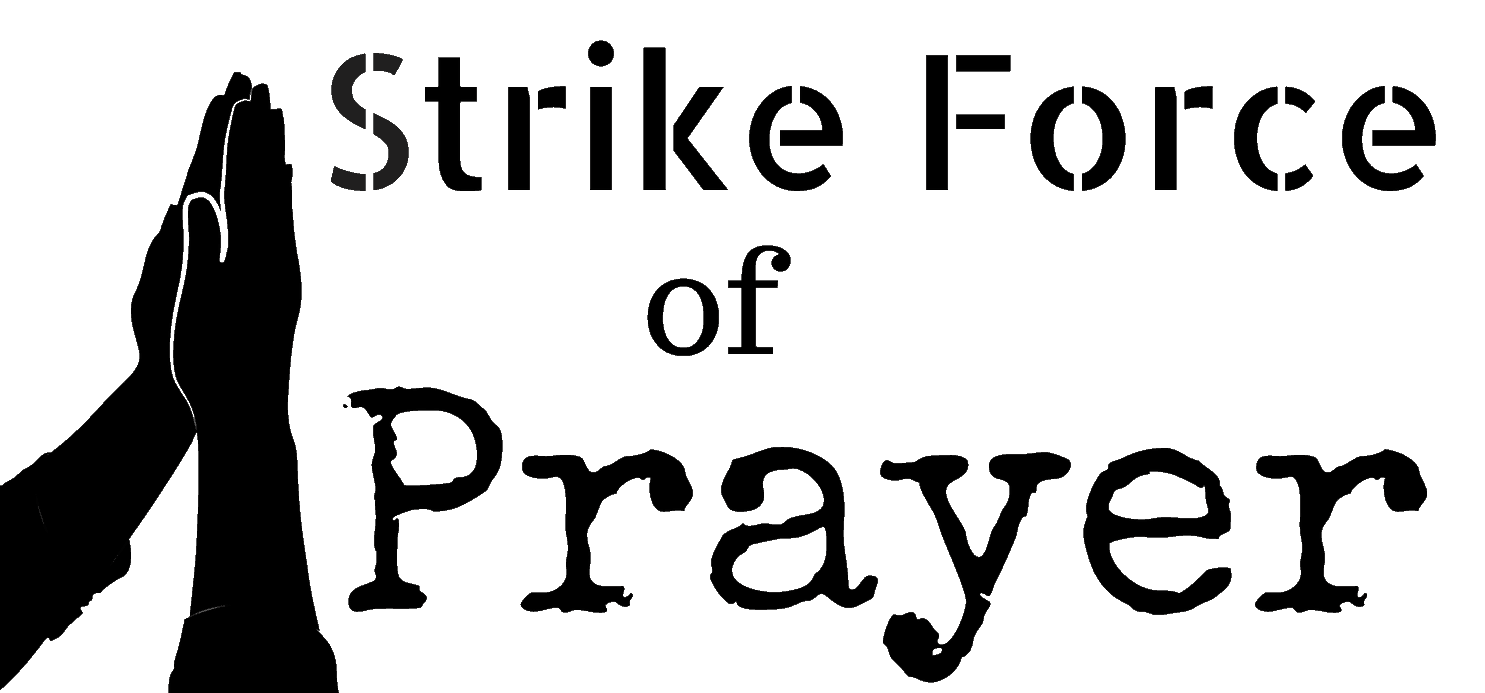 Strike Force of Prayer